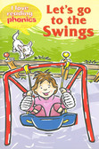 Let's Go to the Swings (I Love Reading Phonics Level 2 - Paperback)