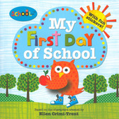 My First Day of School: A Schoolies Book (Paperback)