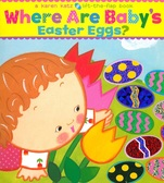 Where are Baby's Easter Eggs?: Lift-a-Flap (Board Book)