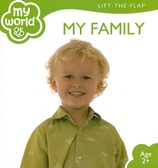 My Family: My World Lift-a-Flap (Board Book)