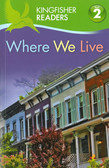Where We Live: Kingfisher Level 2 Reader (Paperback)