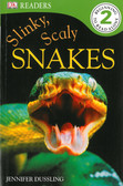 Slinky Scaley Snakes: DK Reader Level 2 (Paperback)