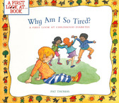 Why Am I So Tired?-A First Look At Book (Paperback)