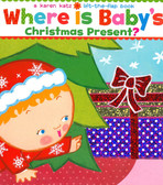 Where is Baby's Christmas Present?: Lift-a-Flap (Board Book)