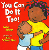 You Can Do It Too! (Board Book)