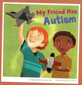 My Friend Has Autism (Paperback)