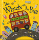 The Wheels on the Bus: Kate Toms (Hardcover)