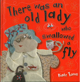 There Was An Old Lady Who Swallowed A Fly: Kate Toms (Hardcover)