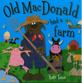 Old MacDonald Had a Farm: Kate Toms (Big Paperback)