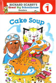 Cake Soup: Richard Scarry's Level 1 (Hardcover)