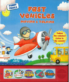 Fast Vehicles Moving & Talking: Funny Trails (Board Book)