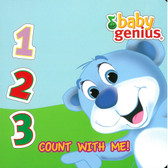 123 Count With Me: Baby Genius (Board Book)