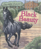 Black Beauty: Favorite Classics (Hardcover)