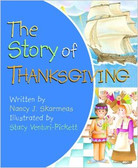 The Story of Thanksgiving (Board Book)