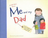 A Little Book About Me and My Dad: (Hardcover)