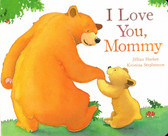 I Love You, Mommy (Board Book)