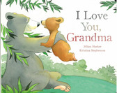 I Love You, Grandma (Board Book)