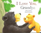 I Love You, Grandpa (Board Book)