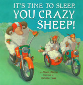 It's Time to Sleep You Crazy Sheep! (Paperback)