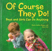 Of Course They Do! Boys and Girls Can Do Anything (Hardcover)