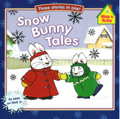 Snow Bunny Tales: Max and Ruby (Paperback)