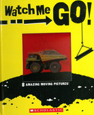 Watch Me Go! (Board Book)