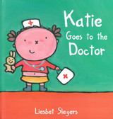 Katie Goes to the Doctor (Hardcover)