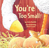 You're Too Small! (Paperback)