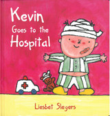 Kevin Goes to the Hospital (Hardcover)