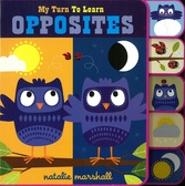 My Turn To Learn Opposites (Board Book)