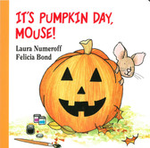 It's Pumpkin Day, Mouse!  (Board Book)