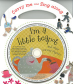 I'm a Little Teapot & Other Nursery Rhymes: Carry-Me & Sing-Along (Board Book)