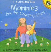 Mommies Are For Counting Stars: Lift-a-Flap (Paperback)