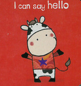 I Can Say Hello (Chunky Board Book) 3 x 3 x .5 inches