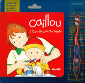 Caillou: I Can Brush My Teeth (Board Book)