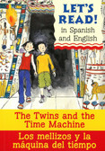 The Twins and the Time Machine/Los mellizos y la maquina del tiempo: Spanish/English (Paperback)