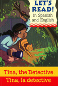 Tina, the Detective/Tina, la detective: Let's Read! , Spanish/English (Paperback)