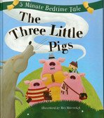 The Three Little Pigs: 5 Minute Bedtime Tale (Padded Hardcover)
