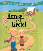 Hansel and Gretel: 5 Minute Bedtime Tale (Padded Hardcover)