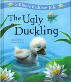 The Ugly Duckling: 5 Minute Bedtime Tale (Padded Hardcover)