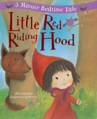 Little Red Riding Hood: 5 Minute Bedtime Tale (Padded Hardcover)