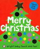 Merry Christmas: Bright Baby Touch & Feel (Board Book)