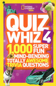 National Geographic Kids Quiz Whiz 4: 1,000 Super Fun Mind-bending Totally Awesome Trivia Questions (Paperback)