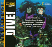 Extreme Sports: Dive! (Paperback)