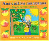 Ana cultiva manzanas/Apple Farmer Annie: Bilingual (Hardcover)