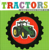 Tractors and Things That Go: Fit & Feel (Hardcover)