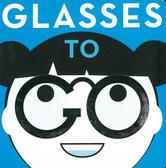 Glasses To Go (Board Book)