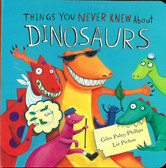 Things You Never Knew About Dinosaurs (Board Book)