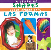 I'm Learning Shapes / Estoy Aprendiendo Las Formas: Bilingual (Board Book)