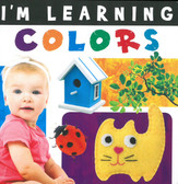 I'm Learning Colors (Board Book)